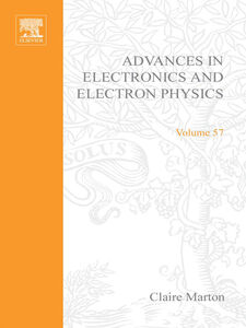 Ebook in inglese ADV ELECTRONICS ELECTRON PHYSICS V57