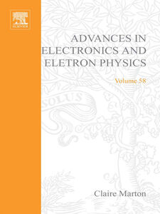 Ebook in inglese ADV ELECTRONICS ELECTRON PHYSICS 58
