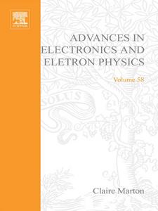 Ebook in inglese ADV ELECTRONICS ELECTRON PHYSICS 58 -, -