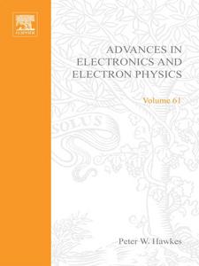 Ebook in inglese ADV ELECTRONICS ELECTRON PHYSICS V61 -, -