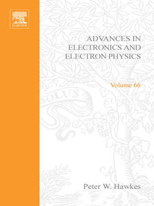 Foto Cover di ADV ELECTRONICS ELECTRON PHYSICS V66, Ebook inglese di  edito da Elsevier Science