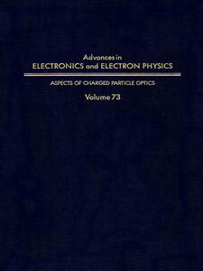 Ebook in inglese ADV ELECTRONICS ELECTRON PHYSICS V73