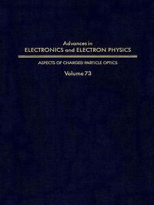 Foto Cover di ADV ELECTRONICS ELECTRON PHYSICS V73, Ebook inglese di  edito da Elsevier Science
