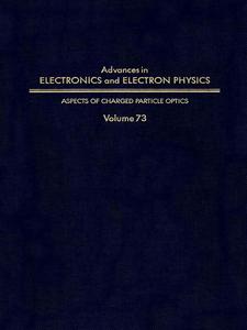 Ebook in inglese ADV ELECTRONICS ELECTRON PHYSICS V73 -, -