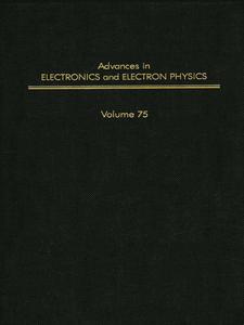 Ebook in inglese ADV ELECTRONICS ELECTRON PHYSICS V75 -, -