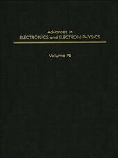 ADV ELECTRONICS ELECTRON PHYSICS V75
