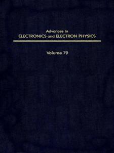 Ebook in inglese ADV ELECTRONICS ELECTRON PHYSICS V79 -, -