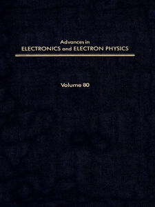 Ebook in inglese ADV ELECTRONICS ELECTRON PHYSICS V80