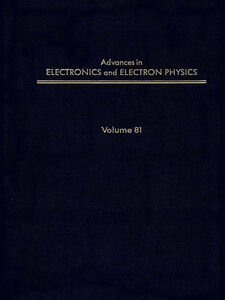 Ebook in inglese ADV ELECTRONICS ELECTRON PHYSICS V81 -, -