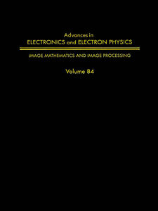 Foto Cover di ADV ELECTRONICS ELECTRON PHYSICS V84, Ebook inglese di  edito da Elsevier Science