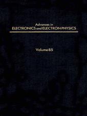 ADV ELECTRONICS ELECTRON PHYSICS V85
