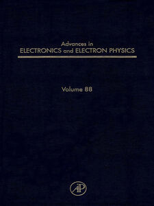 Foto Cover di ADV ELECTRONICS ELECTRON PHYSICS V88, Ebook inglese di  edito da Elsevier Science