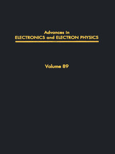 Ebook in inglese ADV ELECTRONICS ELECTRON PHYSICS V89 -, -