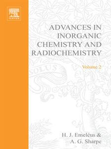 Foto Cover di ADVANCES IN INORGANIC CHEMISTRY AND RADIOCHEMISTRY VOL 2, Ebook inglese di  edito da Elsevier Science