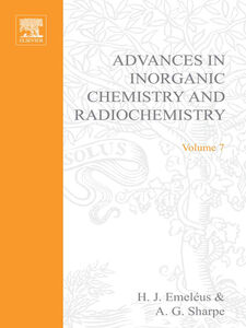 Ebook in inglese ADVANCES IN INORGANIC CHEMISTRY AND RADIOCHEMISTRY VOL 7 -, -