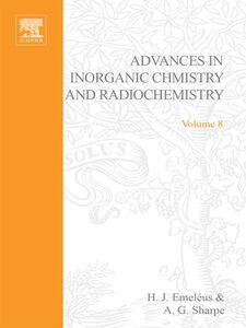 Ebook in inglese ADVANCES IN INORGANIC CHEMISTRY AND RADIOCHEMISTRY VOL 8 -, -