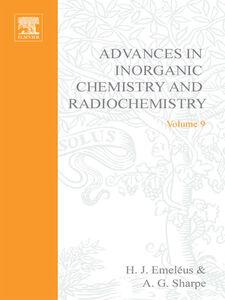 Foto Cover di ADVANCES IN INORGANIC CHEMISTRY AND RADIOCHEMISTRY VOL 9, Ebook inglese di  edito da Elsevier Science
