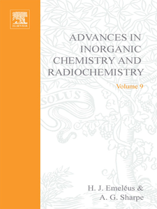 Ebook in inglese ADVANCES IN INORGANIC CHEMISTRY AND RADIOCHEMISTRY VOL 9 -, -
