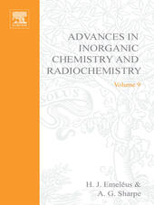 ADVANCES IN INORGANIC CHEMISTRY AND RADIOCHEMISTRY VOL 9
