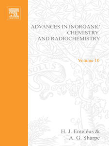 Foto Cover di ADVANCES IN INORGANIC CHEMISTRY AND RADIOCHEMISTRY VOL 10, Ebook inglese di  edito da Elsevier Science