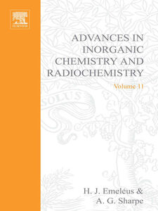 Ebook in inglese ADVANCES IN INORGANIC CHEMISTRY AND RADIOCHEMISTRY VOL 11