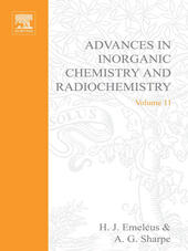 ADVANCES IN INORGANIC CHEMISTRY AND RADIOCHEMISTRY VOL 11