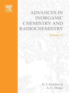 Ebook in inglese ADVANCES IN INORGANIC CHEMISTRY AND RADIOCHEMISTRY VOL 12 -, -