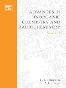 Ebook in inglese ADVANCES IN INORGANIC CHEMISTRY AND RADIOCHEMISTRY VOL 12 -, -