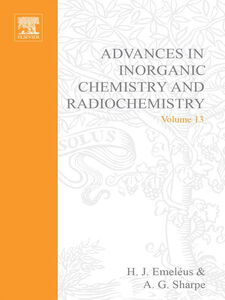 Ebook in inglese ADVANCES IN INORGANIC CHEMISTRY AND RADIOCHEMISTRY VOL 13