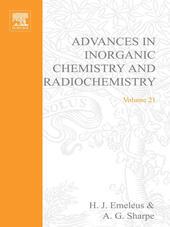 ADVANCES IN INORGANIC CHEMISTRY AND RADIOCHEMISTRY VOL 21