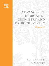 ADVANCES IN INORGANIC CHEMISTRY AND RADIOCHEMISTRY VOL 22