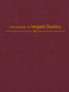 Ebook in inglese ADVANCES IN INORGANIC CHEMISTRY VOL 31 -, -
