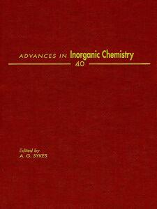 Ebook in inglese ADVANCES IN INORGANIC CHEMISTRY VOL 40