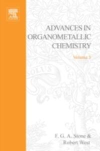 Foto Cover di ADVANCES ORGANOMETALLIC CHEMISTRY V 3, Ebook inglese di  edito da Elsevier Science