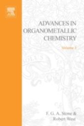 ADVANCES ORGANOMETALLIC CHEMISTRY V 3