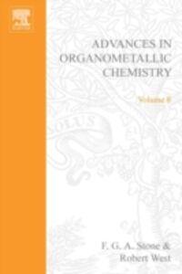 Foto Cover di ADVANCES ORGANOMETALLIC CHEMISTRY V 8, Ebook inglese di  edito da Elsevier Science