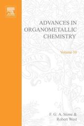 ADVANCES ORGANOMETALLIC CHEMISTRY V 10