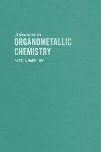 Ebook in inglese ADVANCES ORGANOMETALLIC CHEMISTRY V15 -, -