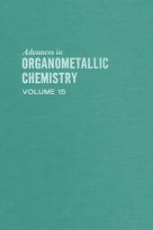 ADVANCES ORGANOMETALLIC CHEMISTRY V15