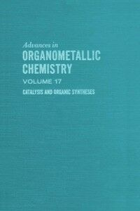 Ebook in inglese ADVANCES ORGANOMETALLIC CHEMISTRY V17 -, -