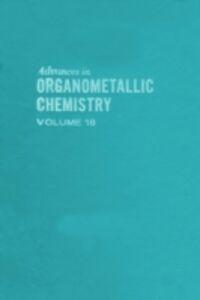 Ebook in inglese ADVANCES ORGANOMETALLIC CHEMISTRY V18