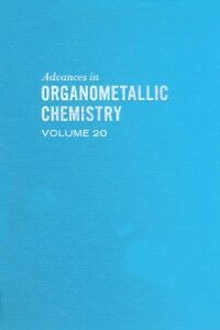 Ebook in inglese ADVANCES ORGANOMETALLIC CHEMISTRY V20 -, -