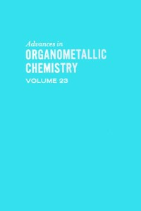 Ebook in inglese ADVANCES ORGANOMETALLIC CHEMISTRY V23 -, -