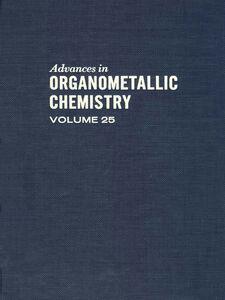 Ebook in inglese ADVANCES ORGANOMETALLIC CHEMISTRY V25 -, -