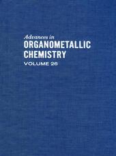 ADVANCES ORGANOMETALLIC CHEMISTRY V26