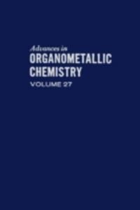 Ebook in inglese ADVANCES ORGANOMETALLIC CHEMISTRY V27 -, -