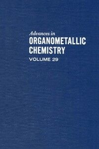 Ebook in inglese ADVANCES IN ORGANOMETALLIC CHEMISTRY V29
