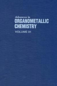 Ebook in inglese ADVANCES IN ORGANOMETALLIC CHEMISTRY V31 -, -