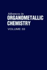 Foto Cover di ADVANCES IN ORGANOMETALLIC CHEMISTRY V33, Ebook inglese di  edito da Elsevier Science
