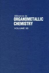 ADVANCES IN ORGANOMETALLIC CHEMISTRY V35